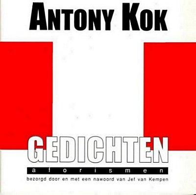 Antony Kok: Gedichten en aforismen